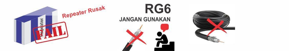 Kabel RG6 Tidak Untuk Penguat Sinyal Loooo…!!!